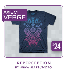 Axiom Verge Reperception